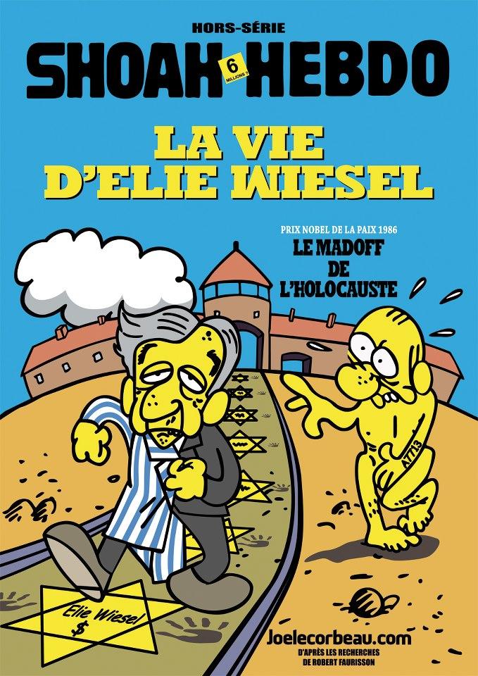 Shoah Hebdo : la vie d'Elie Wiesel, le Madoff de l'holocauste dans humour 68649_533113850041868_35280826_n