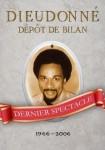 Spectacle de Dieudonné - Depot de Bilan entier + Dates Tournée FOXTROT 2013 dans Spectacle Dieudonné dieudonnedepotdebilan-105x150